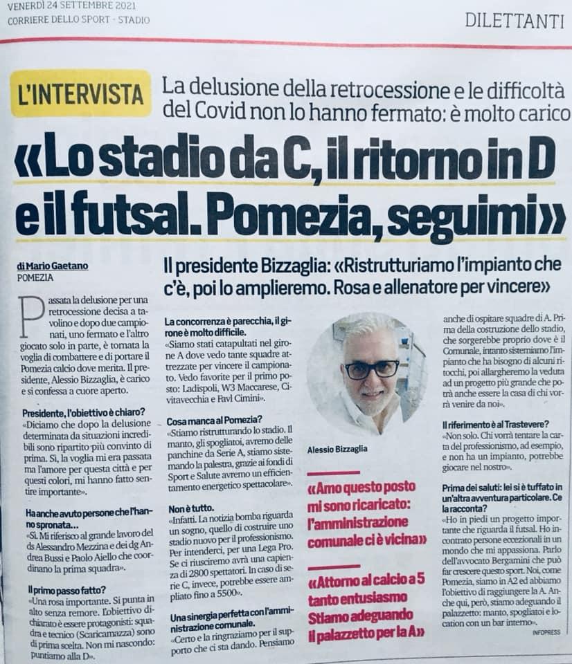 """Il Presidente Bizzaglia al Corriere delle Sport: """"Stadio da C, il ritorno in Serie D e il futsal. Pomezia,seguimi"""""""
